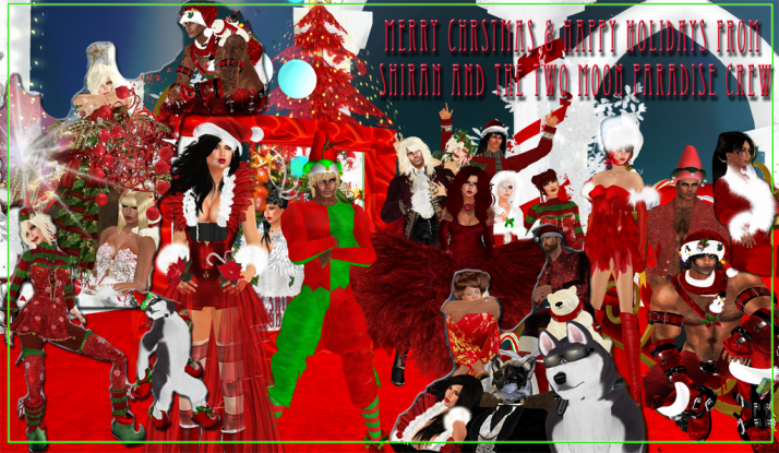 Merry Christmas and Happy Holidays from Shiran and the Two Moon Paradise Crew