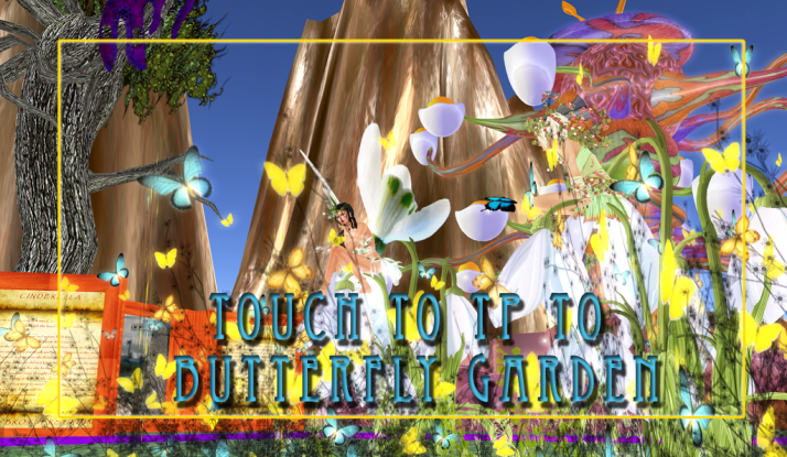 Look for this Sign all over Two Moon Paradise and touch it to tp to our newest Venue ~ Butterfly Garden