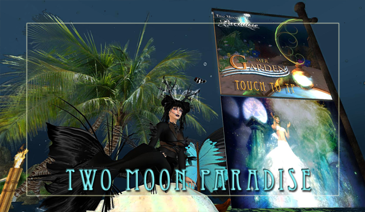 Join us Tuesdays and Wednesdays in the Mer Garden at Two Moon Paradise