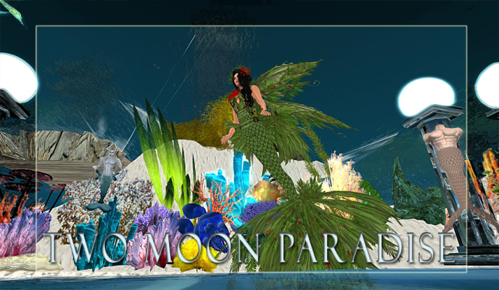 Two Moon Paradise Mer Events Monday and Thursday at 11 AM Farr Christmas, Tuesday at 3 PM SLT and Wednesday at 5:30 PM SLT Mer Garden