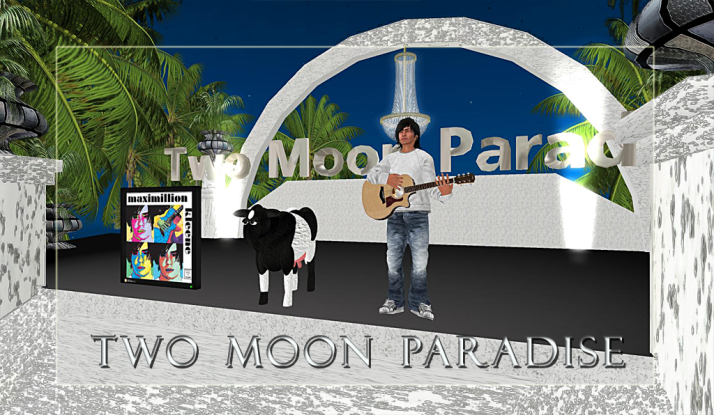 Max Kleene Saturdays at Two Moon Paradise 5 PM SLT