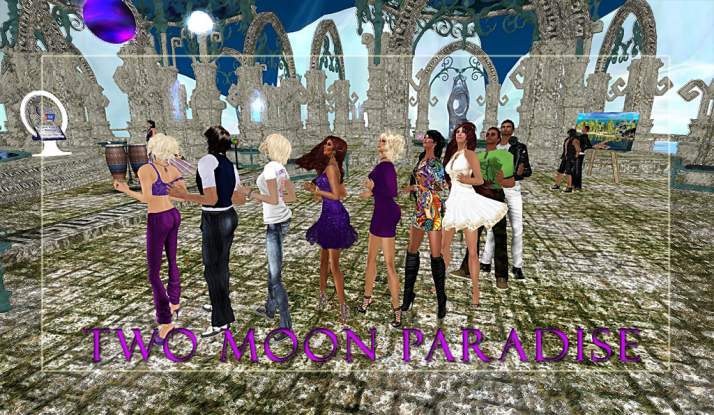 At Two Moon Paradise it is a fun time for all 24/7 please join us!