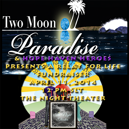 Two Moon Paradise and Hope Haven Heroes present The Night Theater Dancers Benefit RFL SL