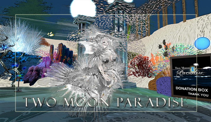 Wednesday at Two Moon Paradise ~ Lisa Brune  3-4 PM SLT then a Mer Themed Contest from 6-7 PM SLT