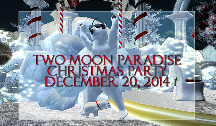 Christmas Show ~ Two Moon Paradise ~ Winter Wonderland December 20th 2014