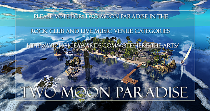 Please vote for Two Moon Paradise in the Rock Club and Live Music Venue categories  ♥ http://avichoiceawards.com/vote-here-the-arts/