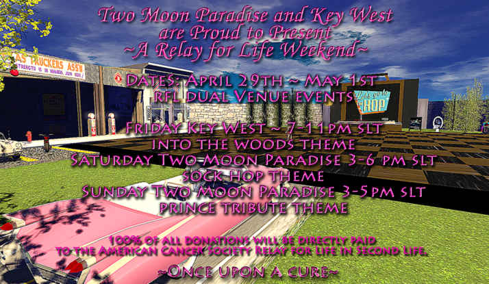Relay For Life Dual Venue Event Weekend Two Moon Paradise and Key West